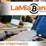 LaMiaBanca-corso-criptovalute-blockchain-intermedio